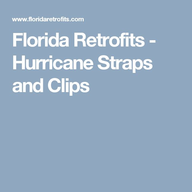 Florida Retrofits - Hurricane Straps and Clips