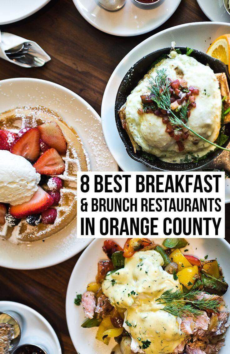 8 Best Breakfast Brunch Restaurants In Orange County Female Foodie In 2020 Brunch Restaurants Best Breakfast Brunch Orange County