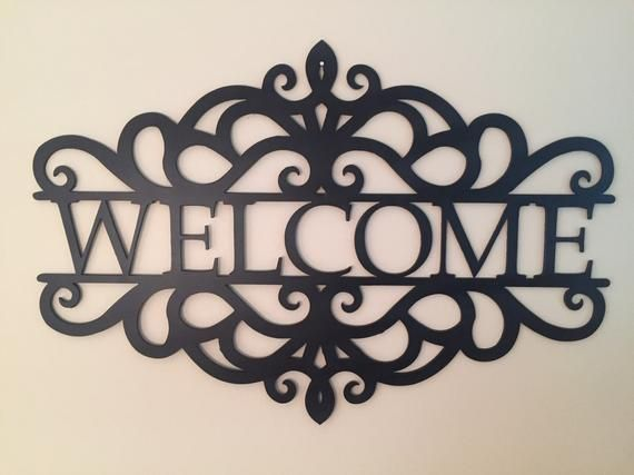 Metal Welcome Art 15 5 Tall By X 23 Wide By 1 8 Thick 11 Gauge Steel Not Thin Tin Or Sheet Sheet Metal Art Metal Welcome Sign Personalized Metal Signs