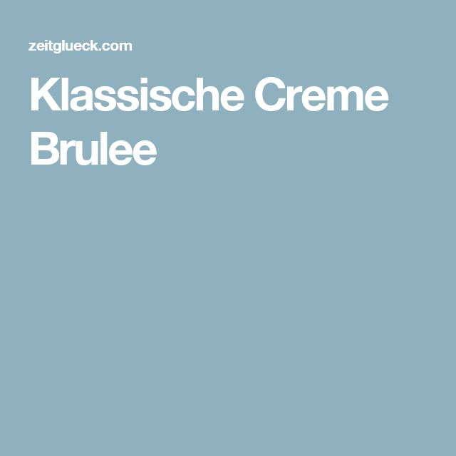 Klassische Creme Brulee