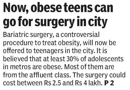 Obese Teenagers will now be able to undergo Bariatric Surgery to reduce weight.