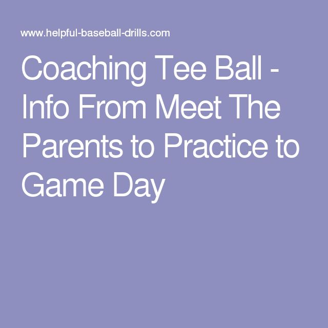 Coaching Tee Ball - Info From Meet The Parents to Practice to Game Day