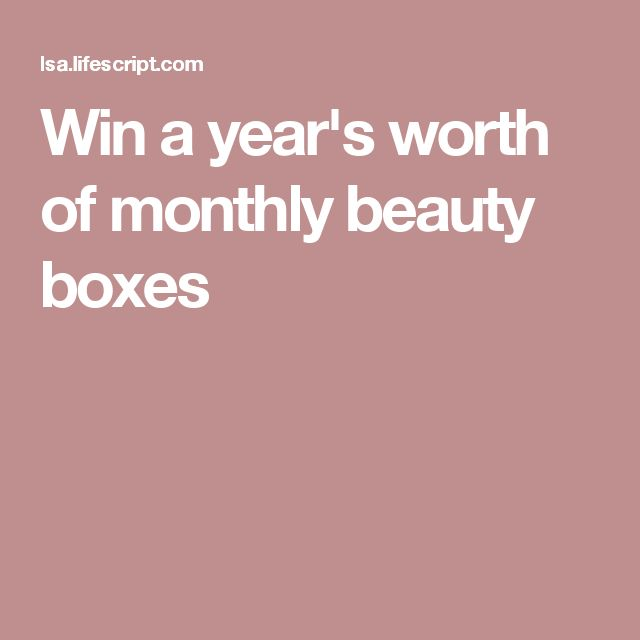 Win a year's worth of monthly beauty boxes
