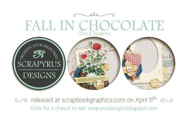 Your chance to win Scrapyrus Designs' Fall In Chocolate Clusters. scrapyrusdesigns.blogspot.com