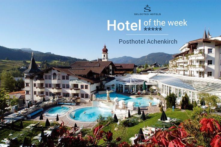 #Posthotel #Achenkirch - Hotel der Woche - #SelectedHotels