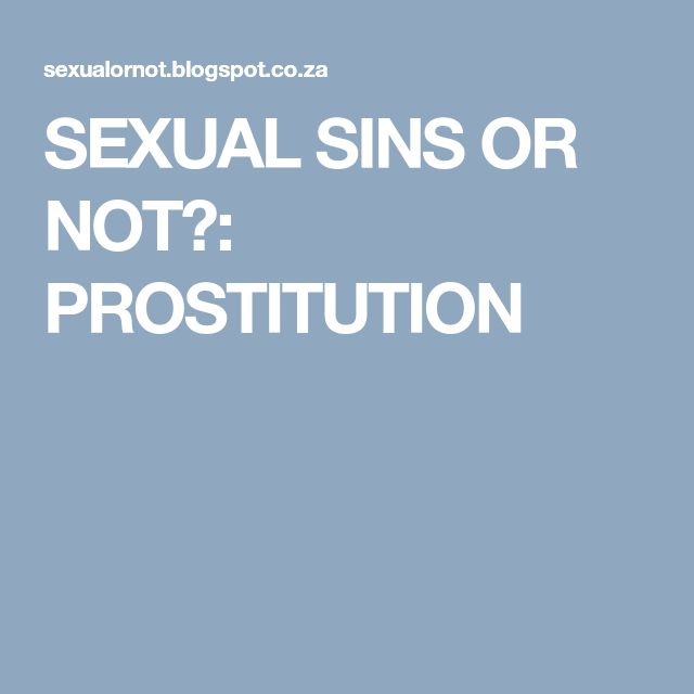 SEXUAL SINS OR NOT?: PROSTITUTION