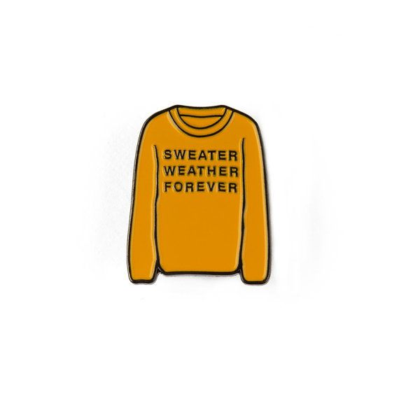 Sweater Weather Forever Enamel Pin by ByronMcKoy on Etsy