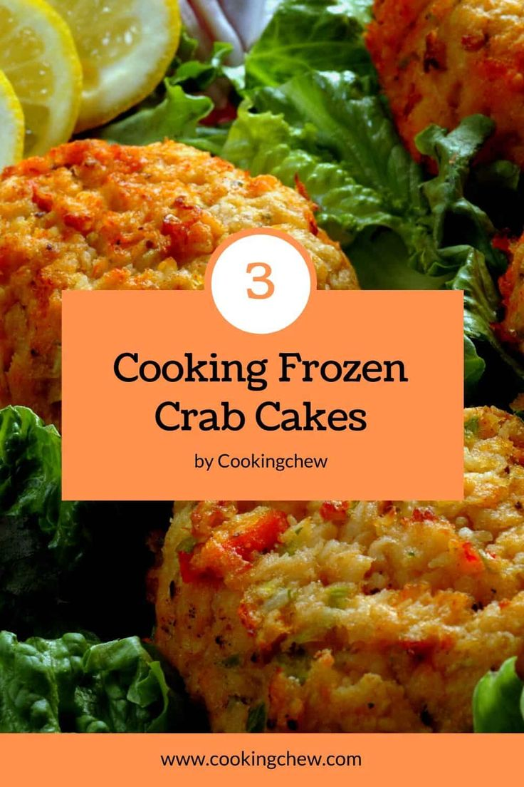 How to cook frozen crab cakes in 3 different ways in 2020