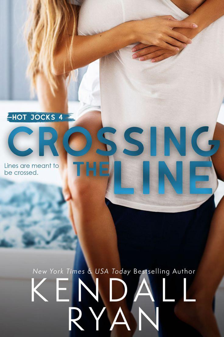 Traverser la ligne – Kendall Ryan. Auteur best-seller du New York Times. Romance contemporaine. Lire.   – Releases US 2020