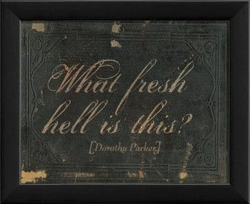What Fresh Hell is This Framed Artwork - contemporary - Novelty Signs - The Artwork Factory $44