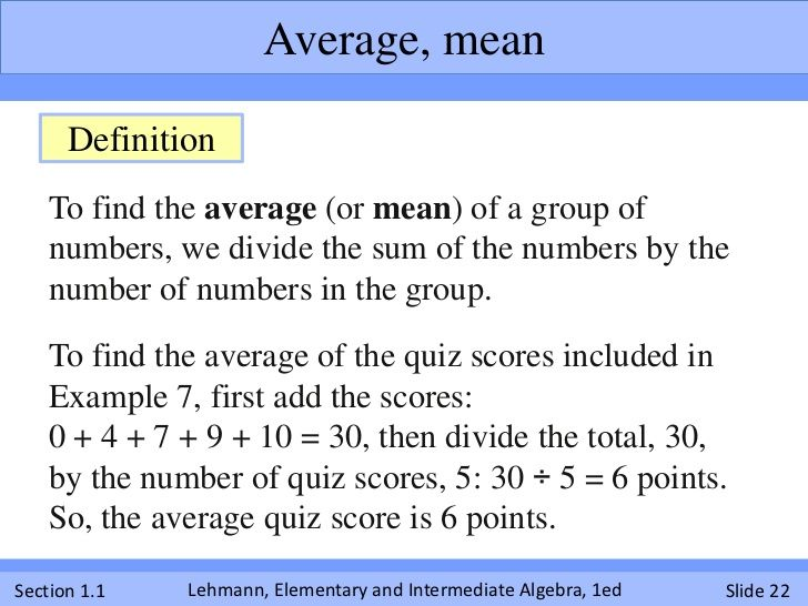 Average, mean      Definition    To find the average (or mean) of a group of…