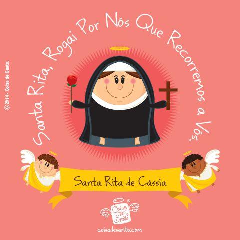 SANTA RITA DE CÁSSIA,a Santa das CAUSAS IMPOSSÍVEIS. Santa Rita, rogai por nós que recorremos a Vós. #coisadesanto
