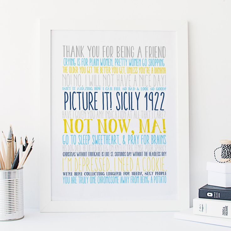 Golden Girls - Golden Girls Quotes - Blanche Quotes - Picture it, Sicily - Theme Song - Typography - Print - Thank you for being a friend by SnowAndCompany on Etsy https://www.etsy.com/listing/260411055/golden-girls-golden-girls-quotes-blanche