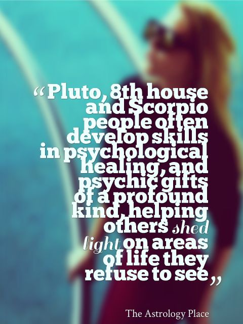 Pluto in the 8th house. Pluto is in retrograde until 9/26/16 yuck