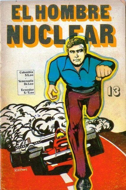 (via El Hombre Nuclear Comic Book Covers ‹ Voices of East Anglia)