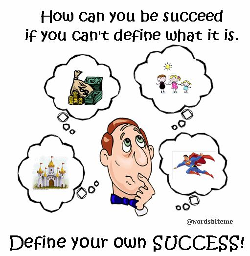 How can you be succeed if you can not define what it is.... #quote #quotation #kutipan