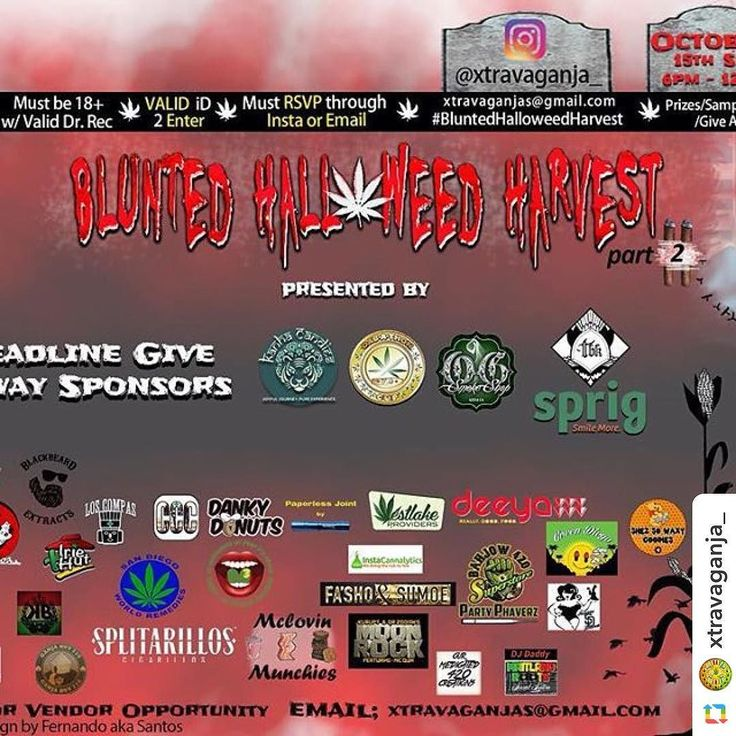 #GPRepost#reposter#notetag @xtravaganja_ via @GPRepostApp ======> @xtravaganja_:#bluntedhalloweedharvest part 2 is right around the corner. Let's turn up San Diego! LAST DAY FOR THE PARTY BUS TOMORROW. All paid general admission will get free gift and raffle tickets for a chance to win some cool prices. Like rigs bongs flowers dabs edibles shoes and much more.  Big ups to all our sponsors  MainGiveawaySponsors Kanha Candies Tree Base Klear  OG Smoke Shop Sprig Soda Dabathon Cup  Exhibitor…