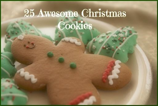 25 Awesome Christmas Cookies...yummy!