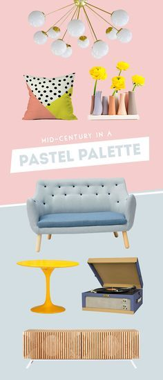 Mid-Century in a Pastel Palette: The weather's beginning to feel sunny and bright, and we're styling our interiors to match.  Introduce mid-century designs in powder blue, dusty pink, and mustard yellow, then smooth everything out with marble and mint green accents and you'll have a softer mid-century style that is perfect for spring!
