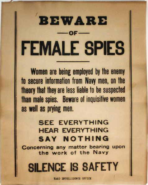 "After several Naval ships went down in surprise attacks during WWII it became clear that American enemies ascertained invaluable information about the position and course of the ships -- from the Navy sailors themselves. To heed warning these signs were hung in the the Navy Ship Yards warning men about female spies - attempting to coerce information from them. The warning gave way to a popular saying in the Navy urging men to keep their mouths shut; ""loose lips sink ships.""  Photo…"
