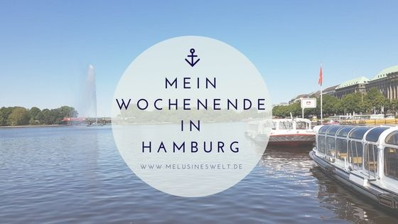 Mein Wochenende oder: In Hamburg sagt man Moin!