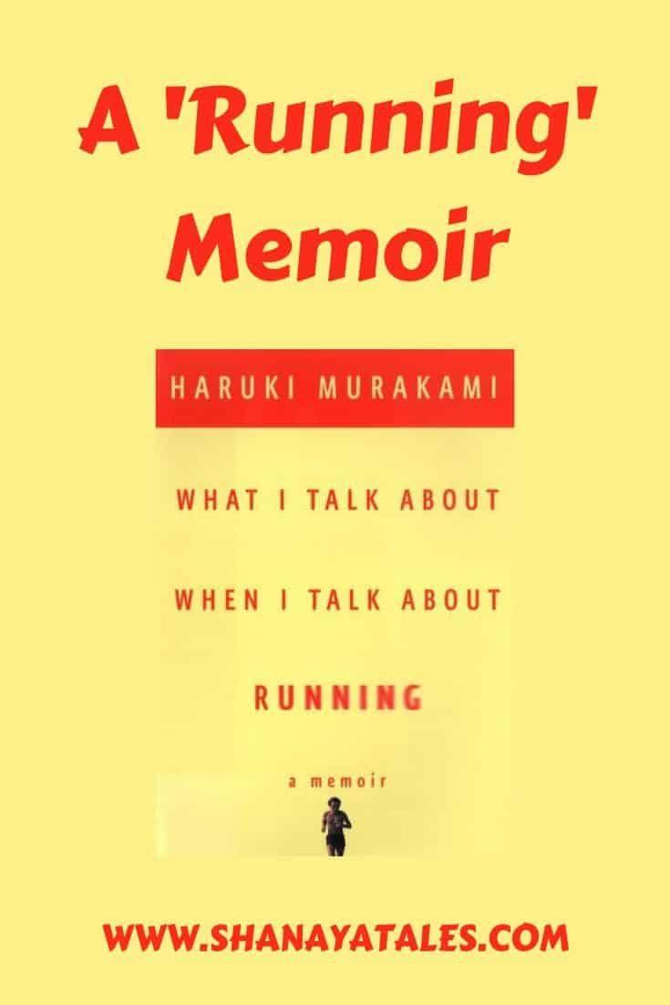 The Haruki Murakami Memoir What I Talk About When I Talk About