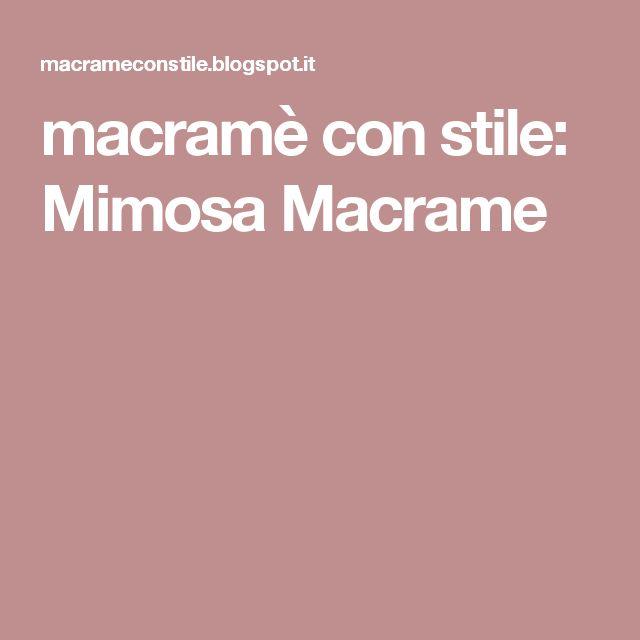 macramè con stile: Mimosa Macrame