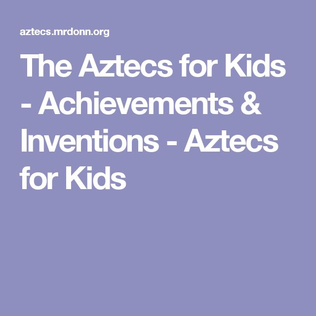 Best 25+ Aztecs for kids ideas on Pinterest | Rainforest ...
