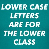 Lowercase Letters tshirt
