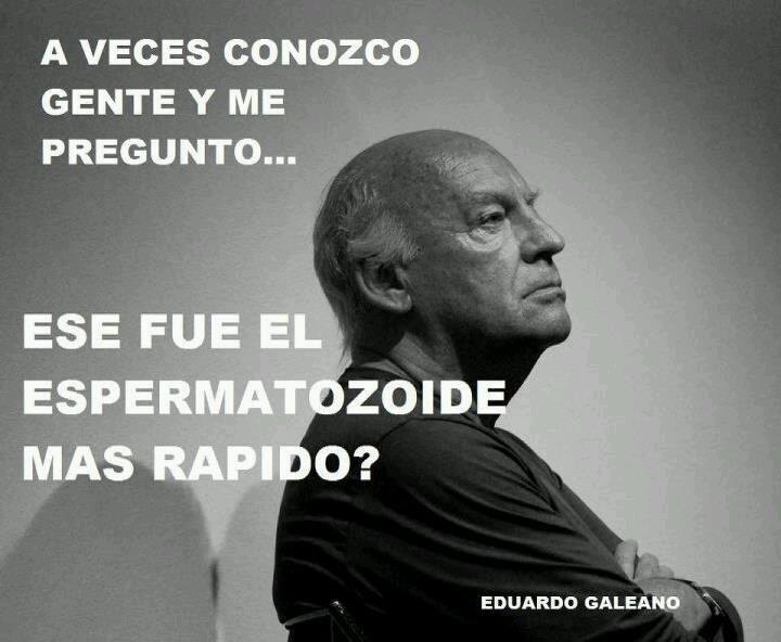 20 Frases De Amor De Eduardo Galeano: Citas De Literatos, Pensadores Y