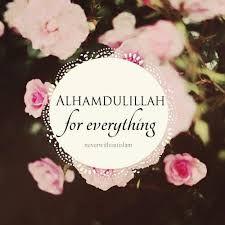 17 best alhamdullilah images on pinterest alhamdulillah allah alhamdulillah for everything altavistaventures Choice Image
