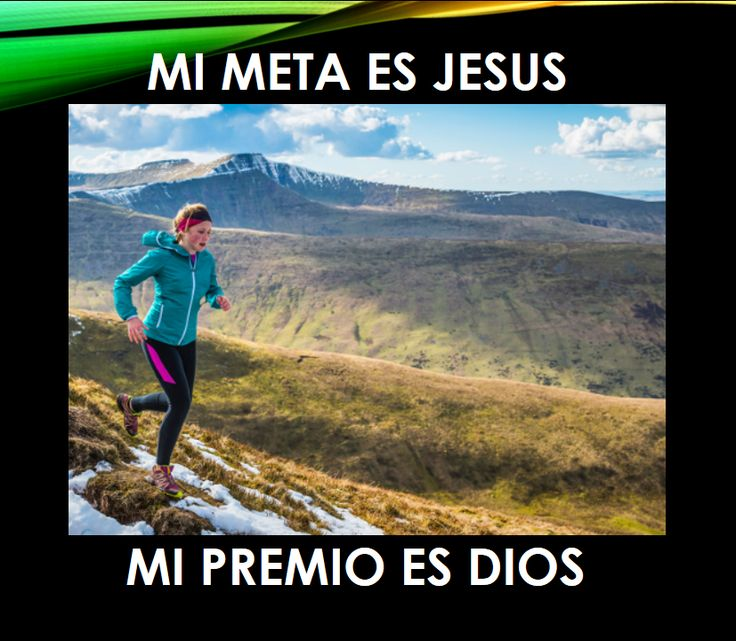 MI META ES JESUS MI PREMIO ES DIOS, MEMES cristianos, metas y premios, el premio mayor, correr, atleta, esfuerzo, run and run, excersicing, jogging.