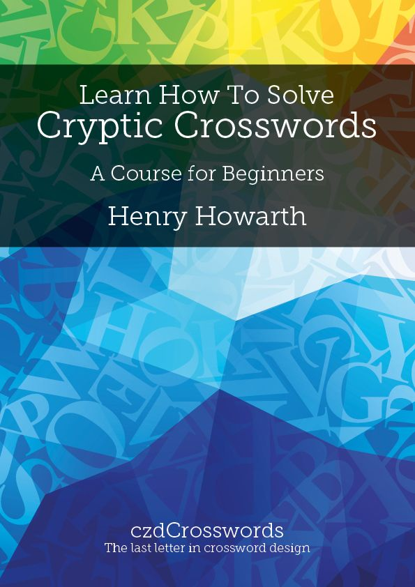 learn how to solve cryptic crosswords a course for beginners