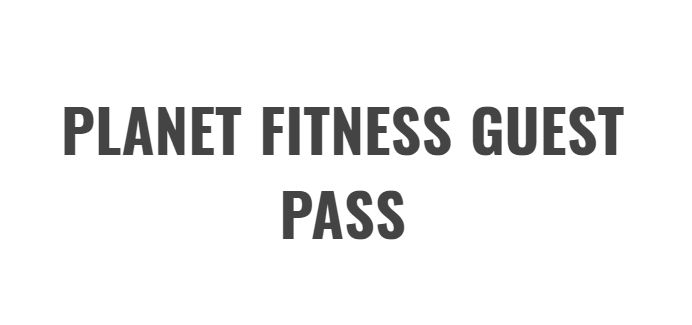 PLANET FITNESS GUEST PASS FREE TRIAL 2017