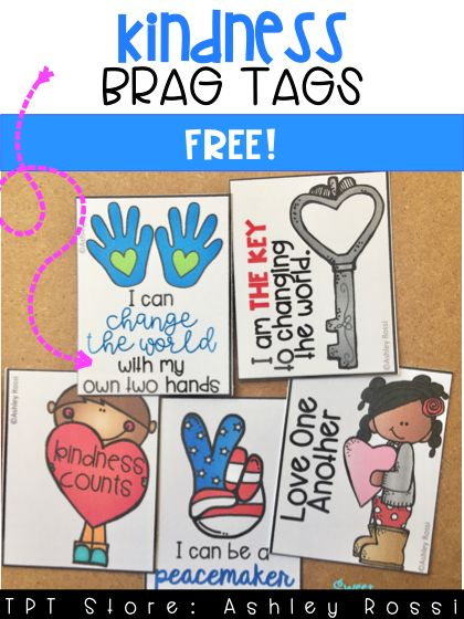 FREE Brag Tags for classroom use. Perfect for Kindness week, Valentine's Day, Earth Day, or Red Ribbon Week. Color and Black/White available!