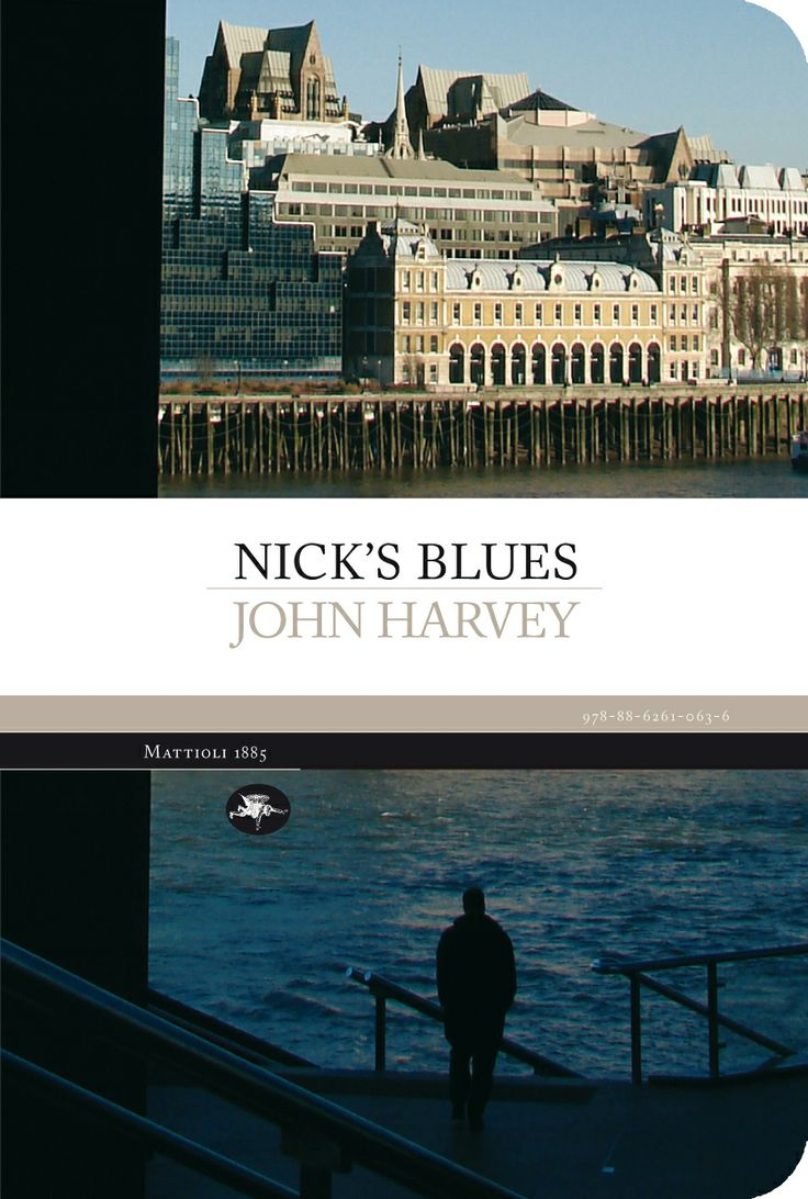 John Harvey - Nick's blues