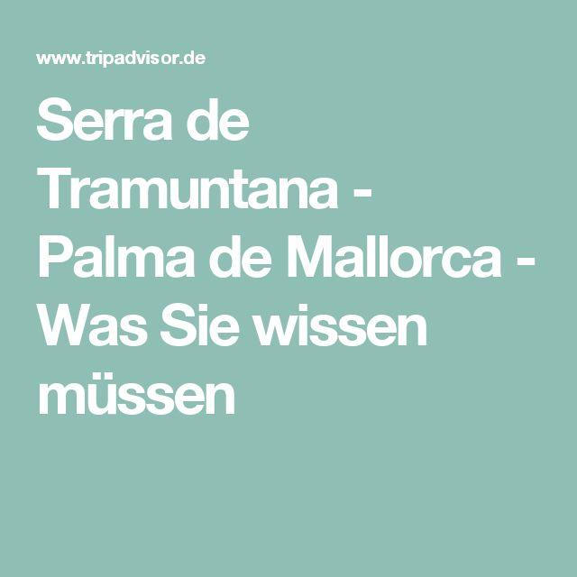 Serra de Tramuntana - Palma de Mallorca - Was Sie wissen müssen