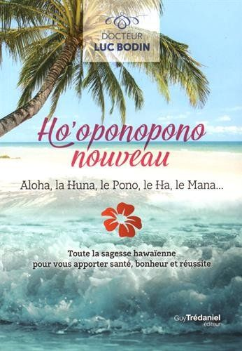 Ho'oponopono nouveau : Aloha, la Huna, le Pono, le Ha, le... https://www.amazon.fr/dp/2813209392/ref=cm_sw_r_pi_dp_x_7DVlyb29J23RG