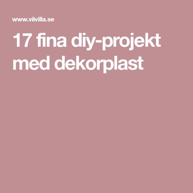 17 fina diy-projekt med dekorplast