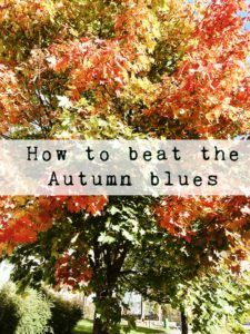 6 ways to beat the autumn blues