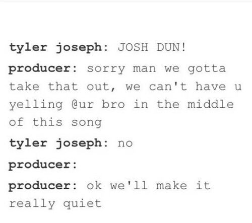 i can't listen to the judge anymore because I can't hear the (josh dun!) I feel like such a fake fan!!!!