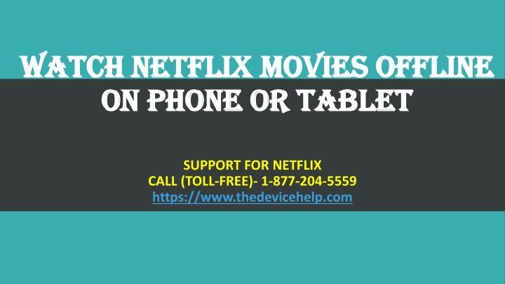 Watch Netflix Movies Offline On Phone Or Tablet | Watch