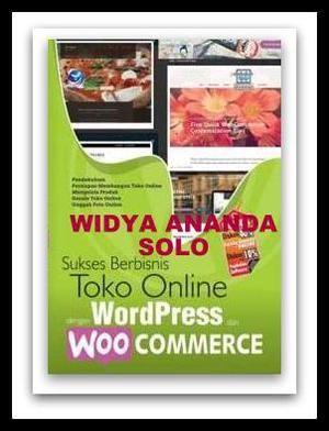 Sukses Berbisnis Toko Online Dengan  Dan WooCommerce