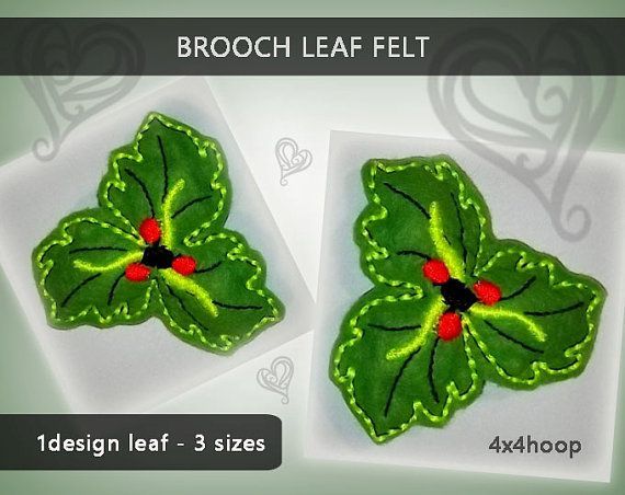Leaf brooch felted No.231 - 4x4hoop - Machine embroidery digitization./INSTANT DOWNLOAD