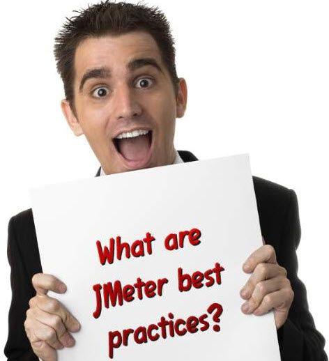 JMeter Best Practices