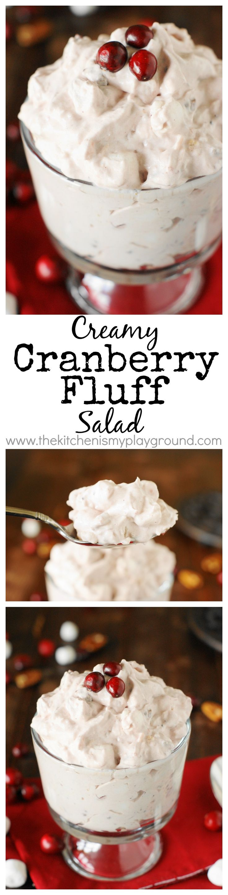 Cranberry Fluff Salad ~ Enjoy that Thanksgiving or Christmas cranberry sauce in a creamy, comforting fluff salad form.  Actually, this is cranberry sauce you'll want to enjoy all year long!   www.thekitchenismyplayground.com