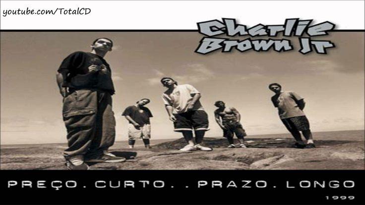 Charlie Brown Jr. - CD Preço Curto, Prazo Longo (Completo)