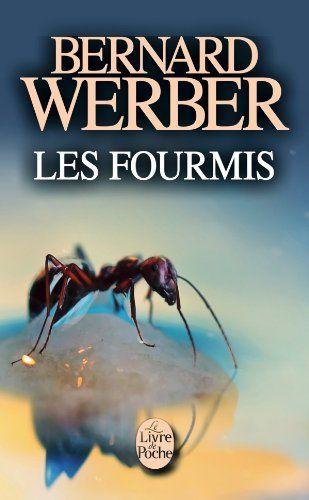 Les fourmis: Amazon.fr: Bernard Werber: Livres