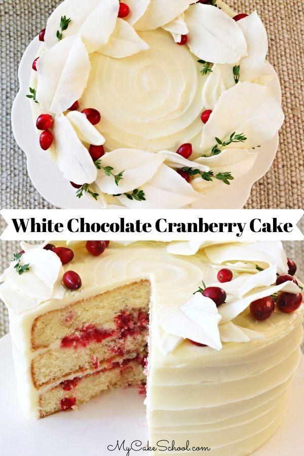 White Chocolate Cranberry Cake Recipe Cranberry Cake Cake