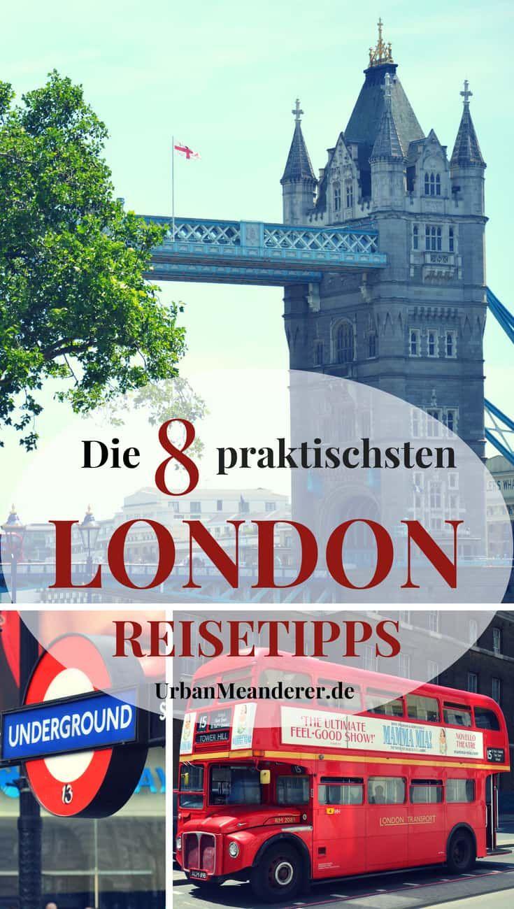 Die 8 praktischsten London Reisetipps und Tricks